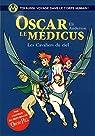 Oscar le Médicus, tome 5 : Les cavaliers du ciel par Serfaty