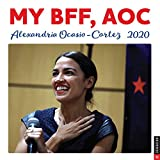 My BFF, AOC: Alexandria Ocasio-Cortez 2020 Wall Calendar