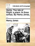 Vectis the Isle of Wight, Henry Jones, 1170179312