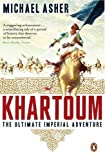 Front cover for the book Khartoum: The Ultimate Imperial Adventure by Michael Asher
