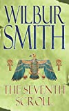 Front cover for the book The Seventh Scroll by Wilbur Smith
