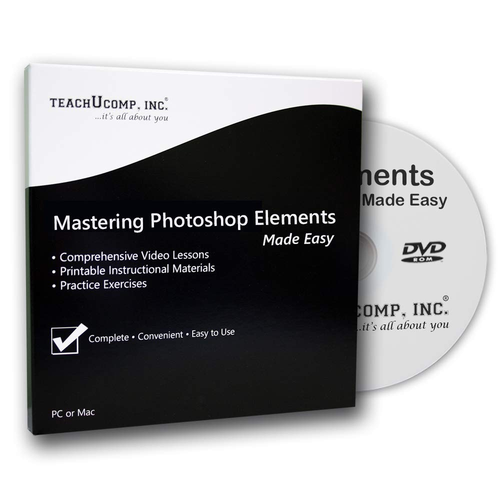 Learn Photoshop Elements 2019 Training Tutorial DVD-ROM Course: A Comprehensive Guide, Video Lessons and PDF Manuals by TeachUcomp, Inc.