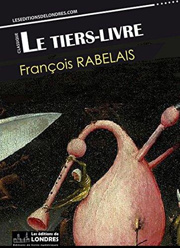Le Tiers Livre Francais Moderne Et Moyen Francais Compares