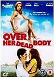Over Her Dead Body [DVD]