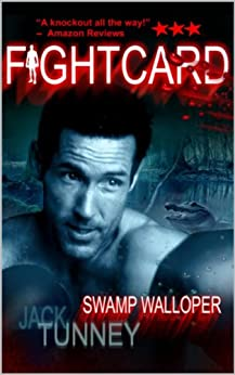 Swamp Walloper (Fight Card) by [Tunney, Jack, Bishop, Paul]