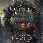 The Bone Tree: Tales from Sheng Fan, Book 1 | T. A. Miles