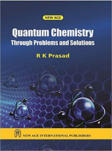 Problems And Solutions For Mcquarries Quantum Chemistry Pdf
