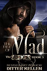 The Rise of Vlad: A Dark Vampire Romance (The Seeker Series Book 3)