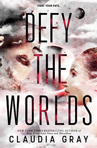 Defy the Worlds (Defy the Stars Book 2)
