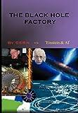 The Black Hole Factory, Cern Vs. 'einstein, 1450072178