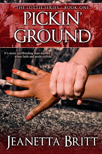 Southern Charm, a Twist of Mystery And a Dash of Suspense… Discover Jeanetta Britt's 5-Star Pickin' Ground **Plus, Today's Kindle Daily Deals