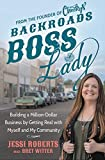 #10: Backroads Boss Lady: Building a Million-Dollar Business by Getting Real with Myself and My Community