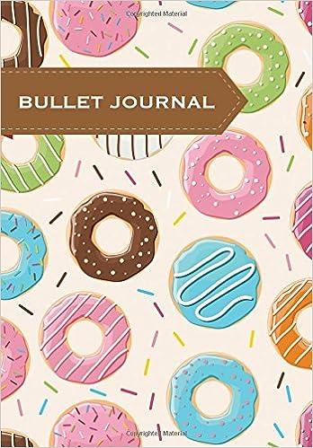 Bullet Journal: Malla de puntos, Doughnut, 18x25cm, 130 páginas (Food) (Volume 1) (Spanish Edition): Cuaderno de Malla de puntos: 9781546621638: Amazon.com: ...
