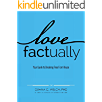 Love Factually: Your Guide to Breaking Free From Abuse