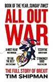 All Out War: The Full Story of How Brexit Sank