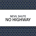 No Highway Audiobook by Nevil Shute Narrated by Ben Elliot