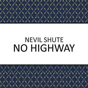 No Highway Audiobook
