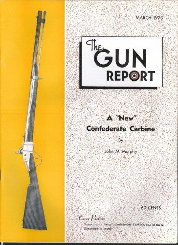 GUN REPORT Brass Frame New Confederate Carbine Copper Queen Colt 3 1973