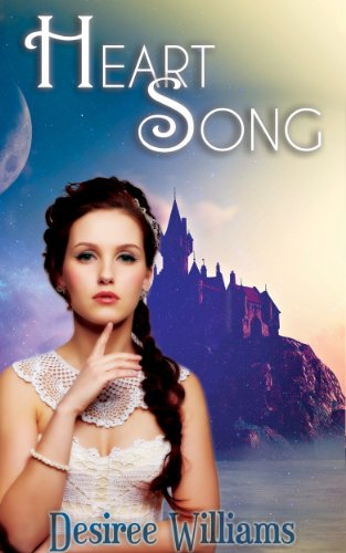 Heart Song (Heart Song Trilogy Book 1) by [Williams, Desiree]