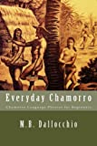 Everyday Chamorro: Chamorro Language Phrases for Beginners