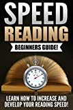 img - for Speed Reading: Increase Your Reading Speed Now book / textbook / text book