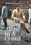 Men in This Town: Alone in a Crowd: More Men in This Town