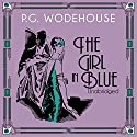 The Girl in Blue Audiobook by P. G. Wodehouse Narrated by Graham Seed