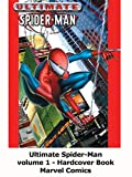 Review: Ultimate Spider-Man volume 1 - Hardcover Book Marvel Comics