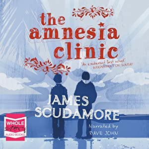 The Amnesia Clinic Audiobook