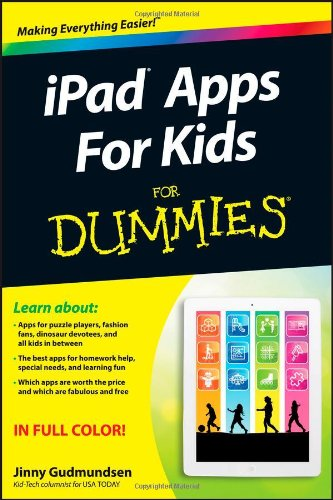 iPad Apps For Kids For Dummies by Jinny Gudmundsen, Publisher : For Dummies