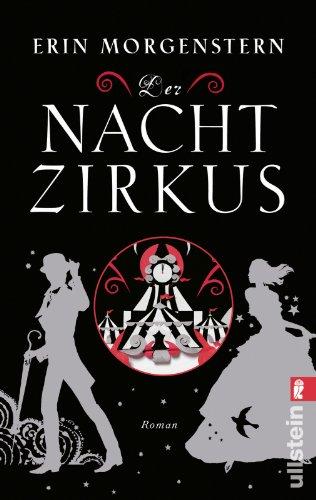 Book cover from Der Nachtzirkusby Erin Morgenstern