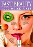 Fast Beauty: 1,000 Quick Fixes image