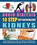 Avoid Dialysis, 10 Step Diet Plan for Healthier
