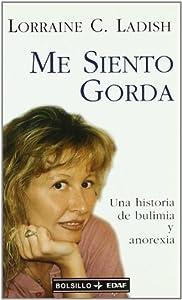 Me Siento Gorda by Carbonell, L., Ladish, Lorraine C. (1993) Paperback