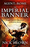 The Imperial Banner, Nick Brown, 1444714899