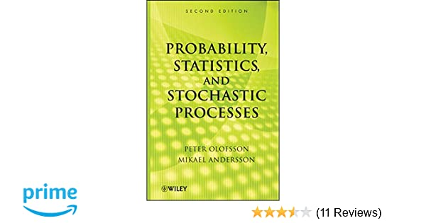 Amazon probability statistics and stochastic processes amazon probability statistics and stochastic processes 9780470889749 peter olofsson mikael andersson books fandeluxe Image collections