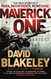 Maverick 1: The True Story of a Para, Pathfinder, Renegade