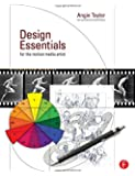 Design Essentials for the Motion Media Artist: A Practical Guide to Principles & Techniques