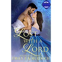 Lost with a Lord (Ravishing Regencies Book 1)
