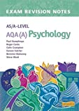 img - for AS/A-level AQA (A) Psychology Exam Revision Notes book / textbook / text book