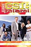 CSI Miami: Thou Shalt Not