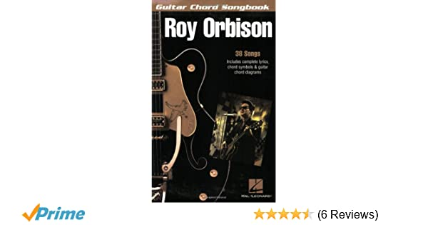 Amazon Roy Orbison Guitar Chord Songbook 6 Inch X 9 Inch