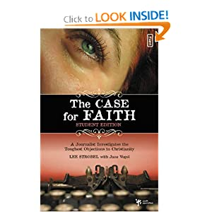Case for Faith--Student Edition, The Lee Strobel and Jane Vogel