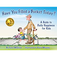 Have You Filled a Bucket Today? A Guide to Daily Happiness for Kids