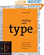 #10: Thinking with Type: A Critical Guide for Designers, Writers, Editors, & Students