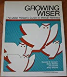 Growing Wiser, Donald W. Kemper and Molly Mettler, 0961269030
