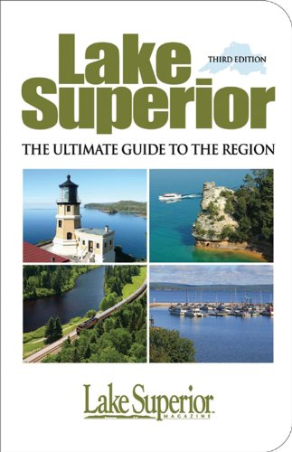 Lake Superior: The Ultimate Guide to the Region