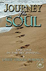 Journey of the Soul: Day One - In the Beginning...