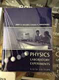 Physics Lab Experiments Sixth Edition, Custom Publication, Todd Wilson, 0618556648