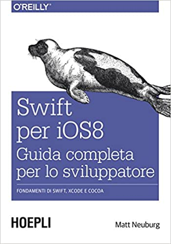 swift per iOS 8. Guida completa per lo sviluppatore